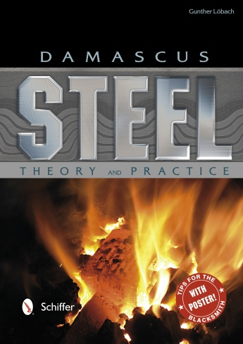 Damascus Steel: Theory and Practice by Gunther Löbach