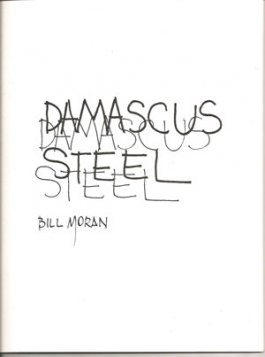 Damascus Steel and Knifemaking by Bill Moran and P. Tarantino (an American Bladesmith Society Publication)