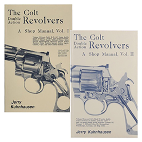 The Colt Double Action Revolvers, a Shop Manual: Volumes 1 & 2 (2 Book Set) by Jerry Kuhnhausen