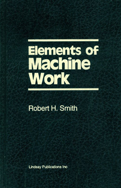 Elements of Machine Work by Robert H. Smith