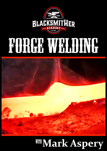 Forge Welding Course with Mark Aspery DVD
