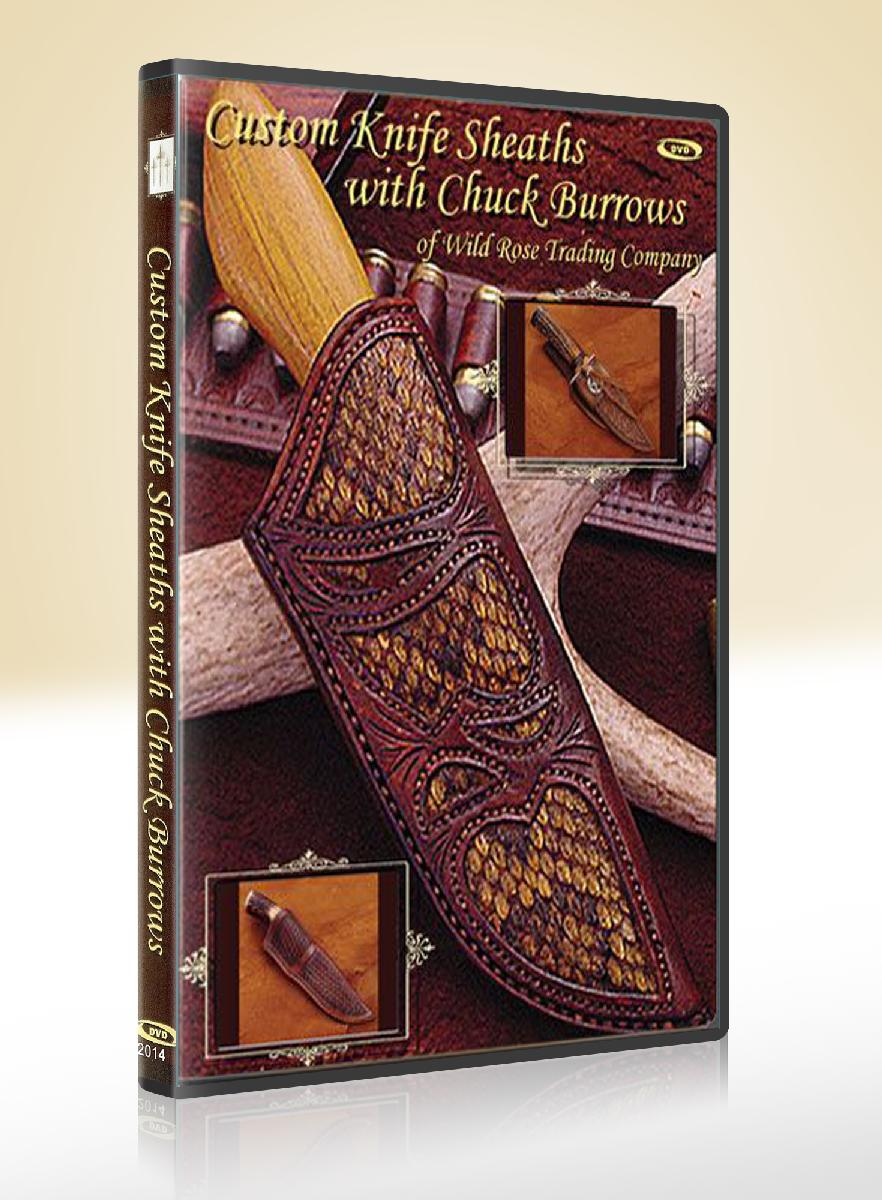 Custom Knife Sheaths with Chuck Burrows (DVD)