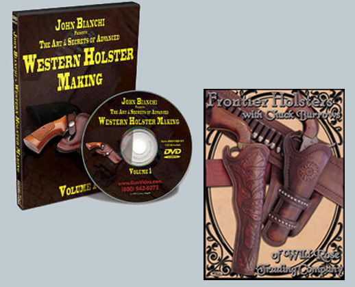 Frontier and Western Holster Construction (2 DVD Set) with John Bianchi and Chuck Burrows