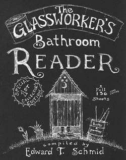 The Glassworker's Bathroom Reader by Edward Schmid