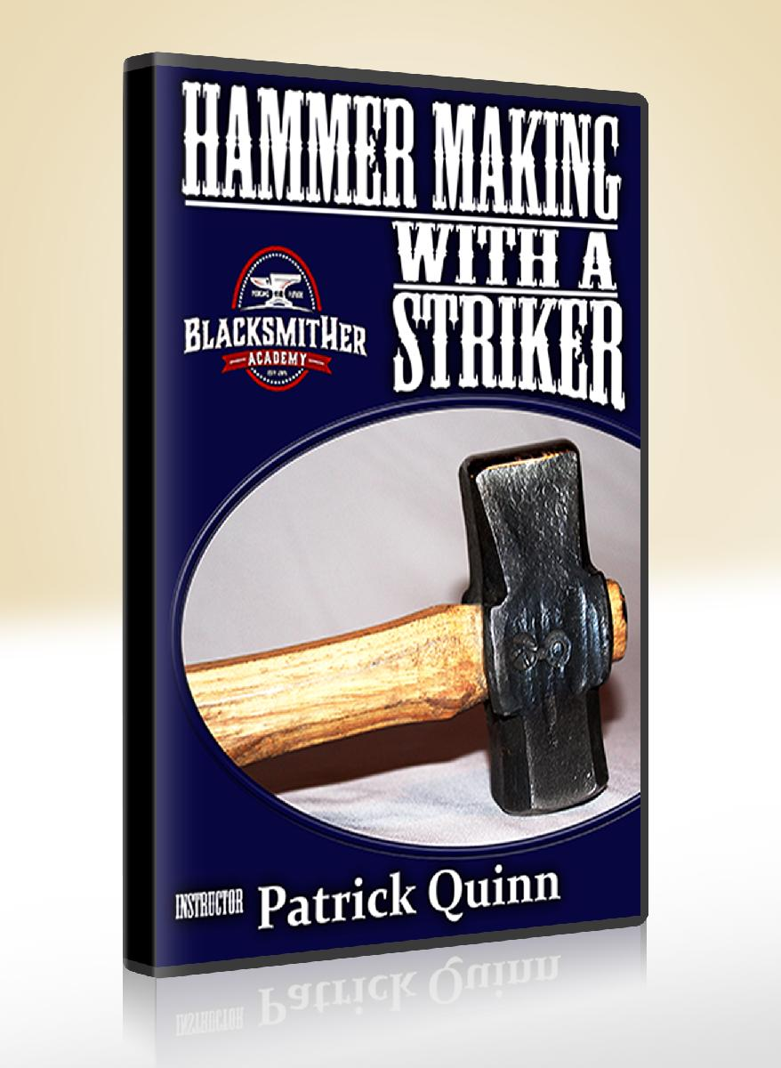 Hammer Making with a Striker with Patrick Quinn (DVD)