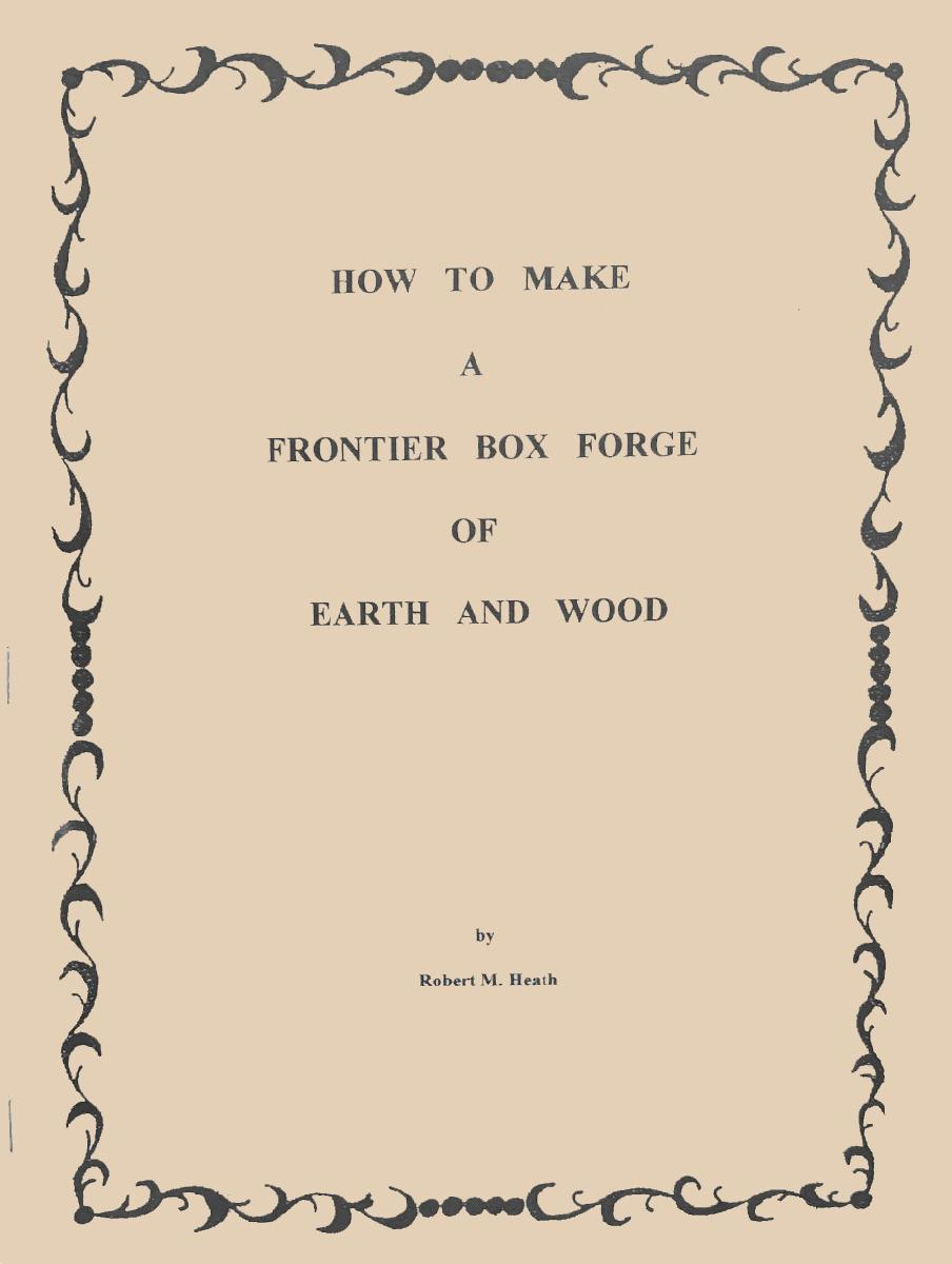 How to Make a Frontier Box Forge of Earth and Wood by Bob Heath