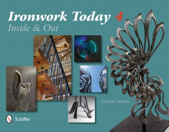 Ironwork Today 4: Inside and Out, by Catherine Mallette