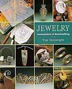 Jewelry: Fundamentals of Metalsmithing by Tim McCreight (Out of Print)
