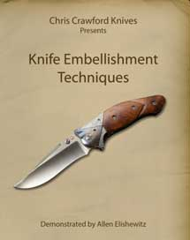 Knife Embellishment Techniques with Allen Elishewitz (DVD)