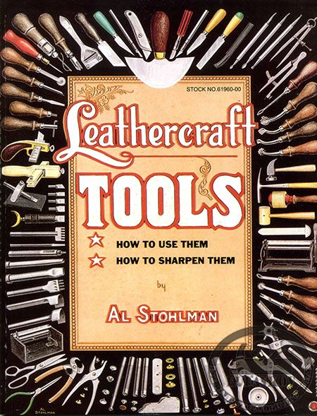 Leathercraft Tools Book by Al Stohlman