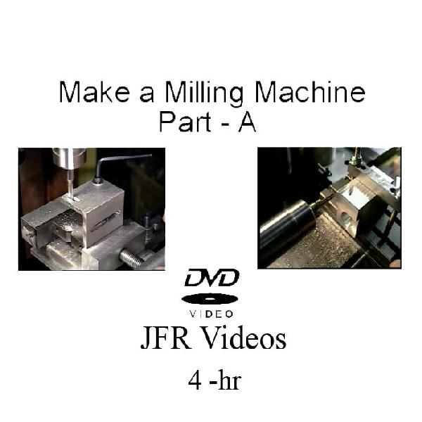 Build a Milling Machine with Jose Rodriguez (3 DVDs, 12 Hours)
