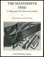 The Mastermyr Find by Greta Arwidsson & Gosta Berg: a Viking Age Tool Chest from Gotland