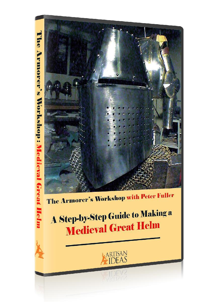 The Armorer's Workshop: A Step by Step Guide to Making a Medieval Great Helm (2 Disc DVD Course, plus Paper Templates)