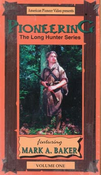 Pioneering: the Long Hunter Series 1 with Mark Baker (DVD)