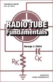Radio Tube Fundamentals by George J. Christ (OOP)