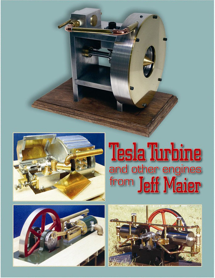 Tesla Turbine and other Engines from Jeff Maier