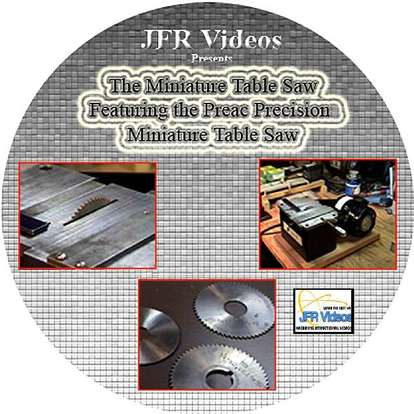 The Miniature Table Saw with Jose Rodriguez: Featuring the PREAC Precision Miniature Table Saw (DVD)