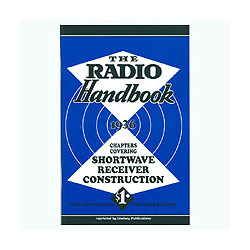 The Radio Handbook 1936: Chapters Covering Shortwave Receiver Construction by Frank C. Jones