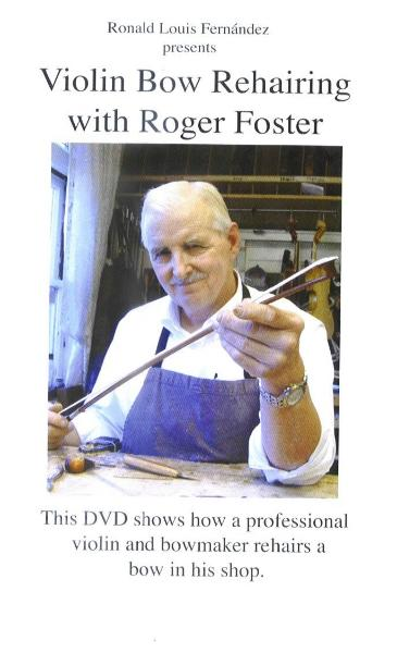 Violin Bow Rehairing with Roger Foster (DVD)