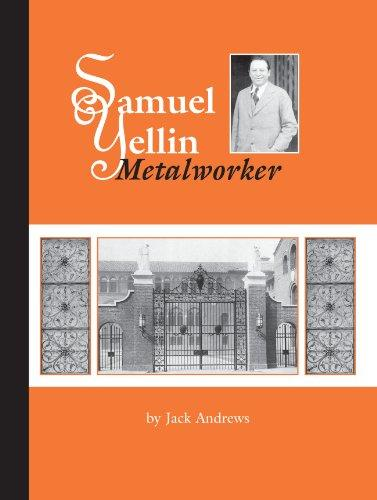 Samuel Yellin: Metalworker by Jack Andrews (Softcover)