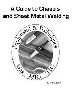 A Guide to Chassis & Sheet Metal Welding by Kent Caveny