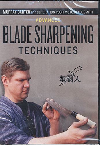 Advanced Blade Sharpening Techniques with Murray Carter (DVD)