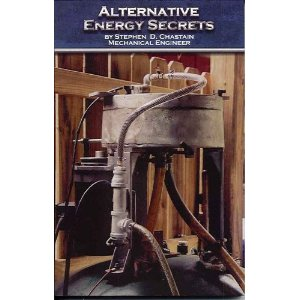 Alternative Energy Secrets by Steve Chastain: Practical Solutions for Personal Energy Problems