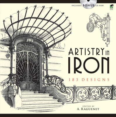 Artistry in Iron: 183 Designs (includes CD-ROM) by A. Raguenet