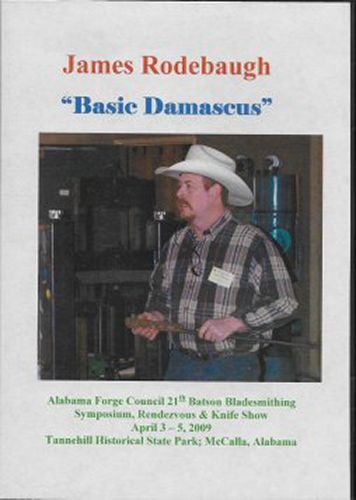 Basic Damascus by James Rodebaugh (an American Bladesmith Society DVD)