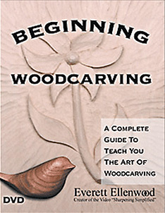 Beginning Woodcarving with Everett Ellenwood (DVD)