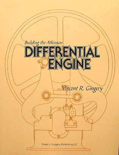 Building the Atkinson Differential Engine by Vince Gingery