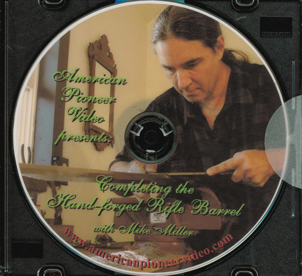 Completing the Hand-Forged Rifle Barrel with Mike Miller (DVD)