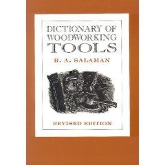 Dictionary of Woodworking Tools by R. A. Salaman