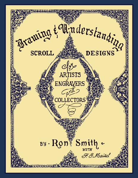 Drawing & Understanding Scroll Designs by Ron Smith (Hardcover)