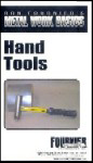 Metal Work Basics: Hand Tools with Ron Fournier (DVD)