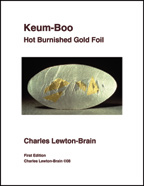Keum-Boo: Hot Burnished Gold Foil by Charles Lewton-Brain