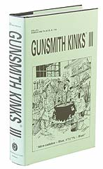 Gunsmith Kinks 3 edited by Bob Brownell and Frank Brownell