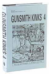 Gunsmith Kinks 4 edited by Bob Brownell and Frank Brownell