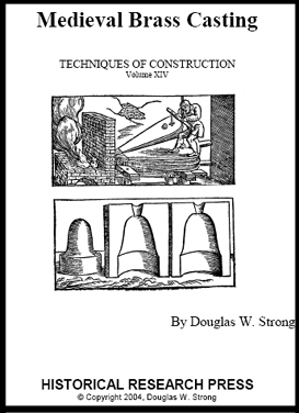 Medieval Brass Casting (Book Version) by Doug Strong