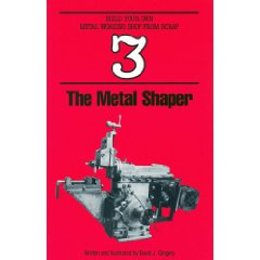 Book 3: the Metal Shaper by David Gingery