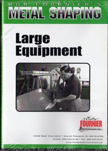 Metal Work Basics: Large Equipment by Ron Fournier (DVD)