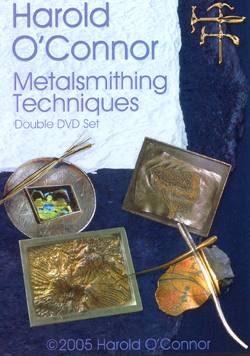 Metalsmithing Techniques with Harold O'Connor (2 Discs)