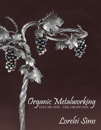 Organic Metalworking - Volume One - The Grapevine