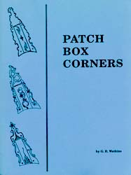 Patchbox Corners (Patterns for Longrifles) by G.R. Watkins