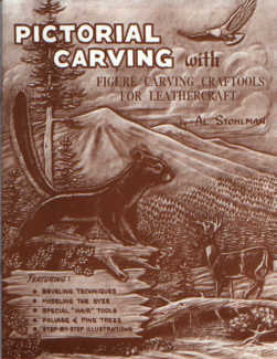 Pictorial Carving with Figure Carving Craftools for Leathercraft by Al Stohlman