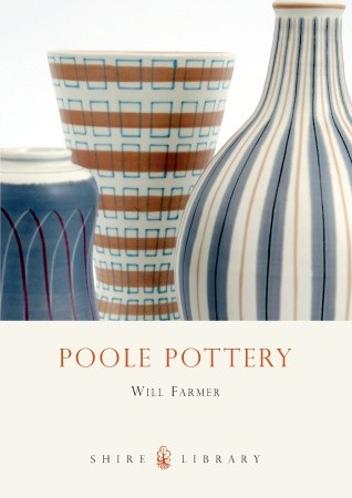 Poole Pottery by Will Farmer