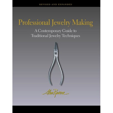 Professional Jewelry Making by Alan Revere