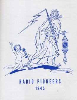 Radio Pioneers 1945 by the Institute of Radio Engineers