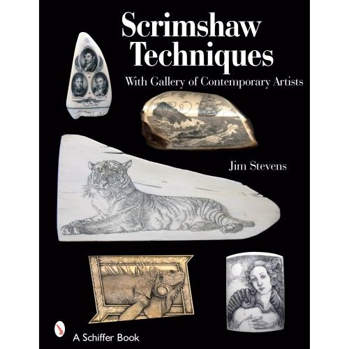 Scrimshaw Techniques by Jim Stevens