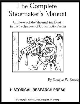 The Complete Shoemaker's Manual by Doug Strong